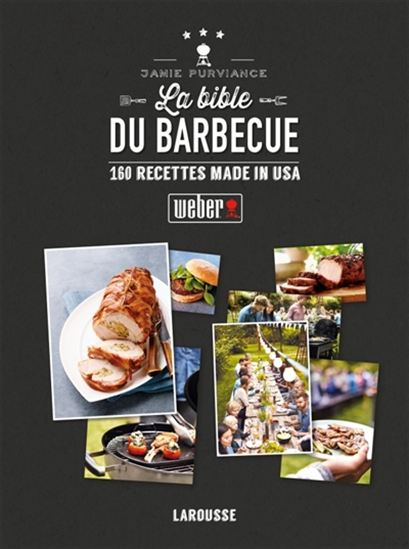 La Bible Weber du barbecue